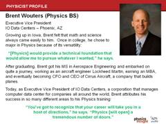 Physicist Profile: Brent Wouters