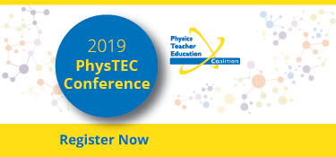 Register for 2019 PhysTEC Conference