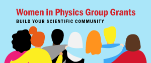 Women in Physics Group Grants