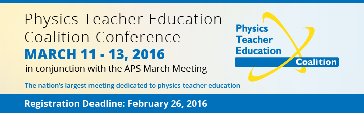 2016 Physics Teacher Education Coalition Conference