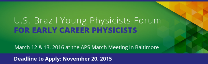 U.S.-Brazil Young Physicists Forum at the APS March Meeting 2016