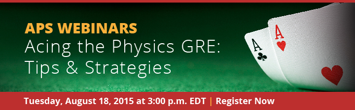 Acing the Physics GRE: Tips & Strategies