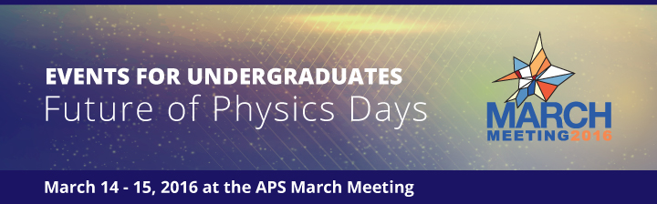 Future of Physics Days at the APS March Meeting 2016