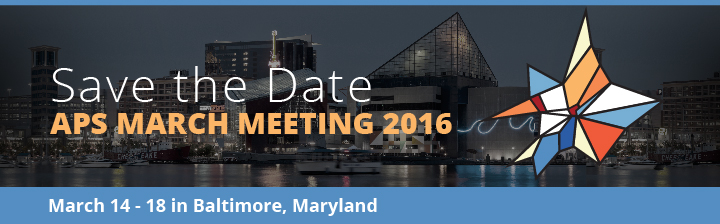 APS March Meeting 2016: Save the Date