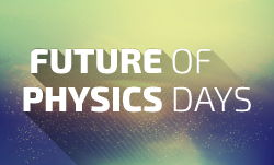 Future of Physics Days