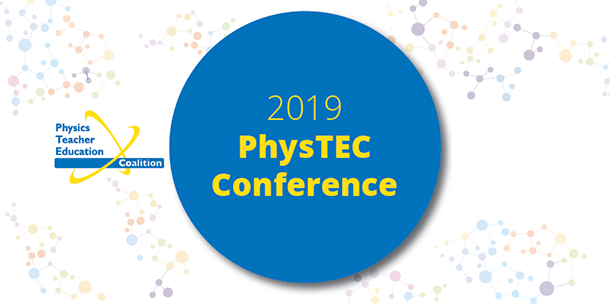 PhysTEC 2019