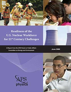 Readiness of the U.S. Nuclear Workforce for 21st Century Challenges