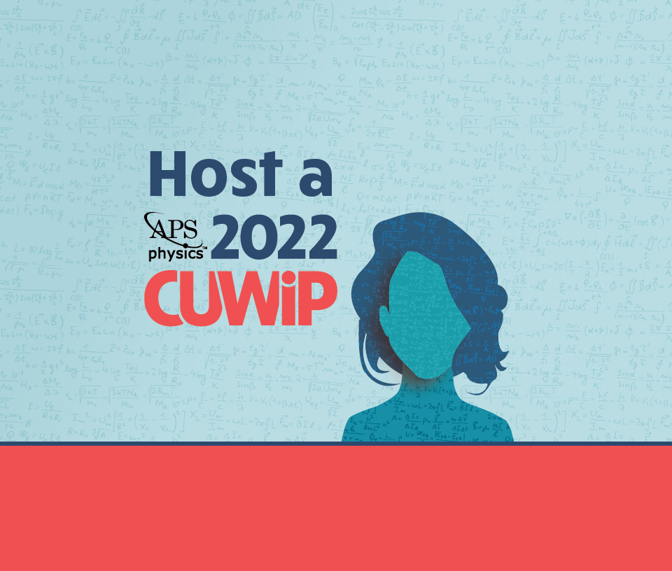 Women In Physics Group Grants And CUWiP Hosting Deadlines