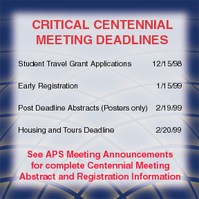Critical Centennial Meeting Deadline