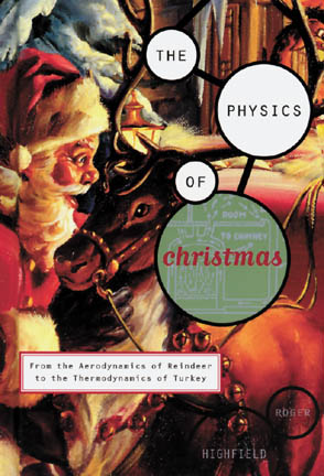 Festive Formula, The Physics of Christmas