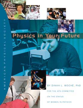 The redesigned cover of the booklet Physics in Your Future, which profiles seven young, female physicists, who have careers in industry, government labs, and academia. It is designed to show middle and high school girls the kinds of careers open to them if they study math and science before college.